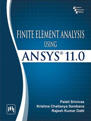 Finite Element Analysis Using ANSYS