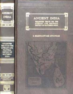 Ancient India: Collected Essays on the Literary and Political History of Southern India