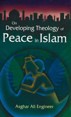 On Developing Theology of Peace in Islam