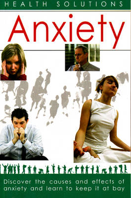 Anxiety: Health Solutions