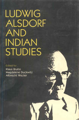Ludwig Alsdorf and Indian Studies