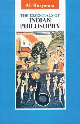 The Essentials of Indian Philosophy