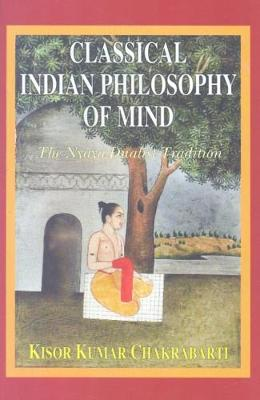 Classical Indian Philosophy of Mind: The Nyaya Dualist Tradition
