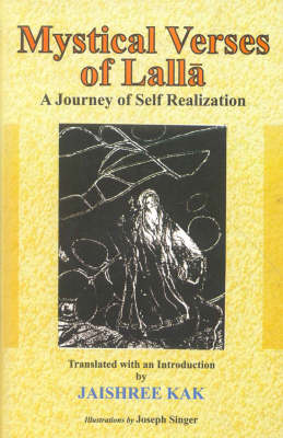 Mystical Verses of Lalla: A Journey of Self Realization