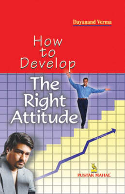 How to Develop the Right Attitude