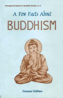 A Few Facts About Buddhism