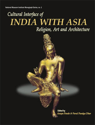 Cultural Interface of India with Asia