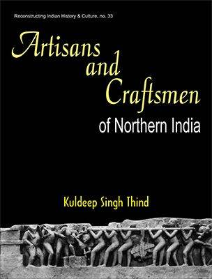 Artisans and Craftmen of Northern India