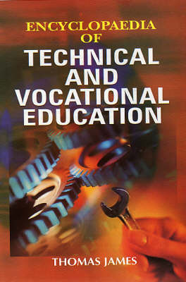 Encyclopaedia of Technical and Vacational Education