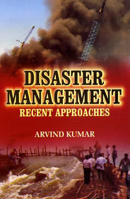 Disaster Management: Recent Approaches