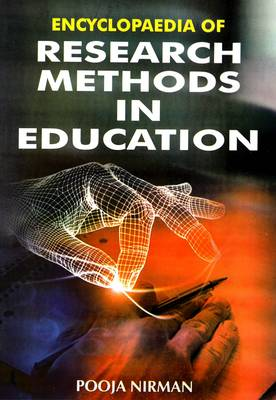 Encyclopaedia of Research Methods in Education