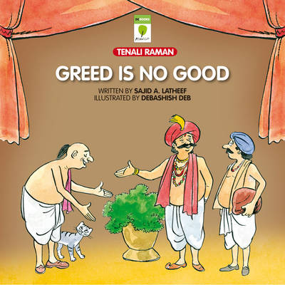 Greed is No Good
