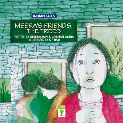 Meera's Friends the Trees