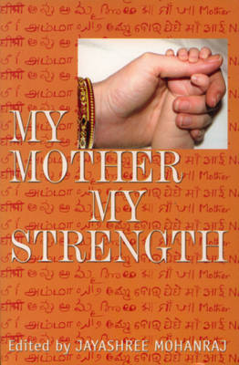My Mother My Strength