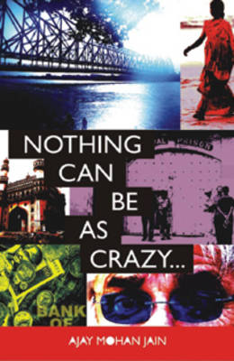 Nothing Can be as Crazy...
