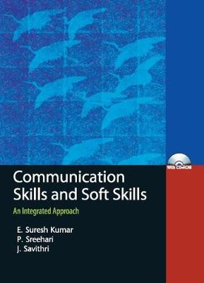Communication Skills and Soft Skills: An Integrated Approach