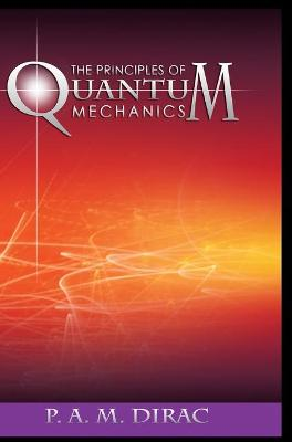 Principles of Quantum Mechanics