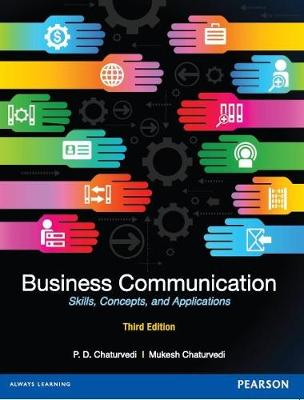 Business Communication: Concepts, Skills, Cases and Applications