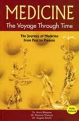 Medicine: The Voyage Through Time