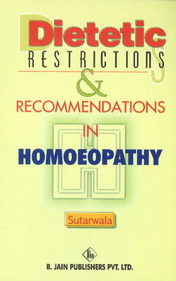 Dietetic Restrictions & Recommendations in Homoeopathy