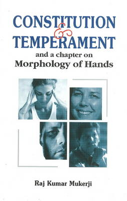 Constitution & Temperament: & A Chapter on Morphology of Hands