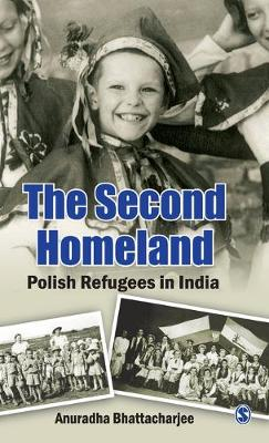 The Second Homeland: Polish Refugees in India