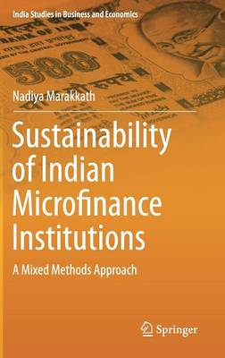 Sustainability of Indian Microfinance Institutions: A Mixed Methods Approach