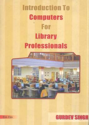 Introduction to Computers for Library Professionals