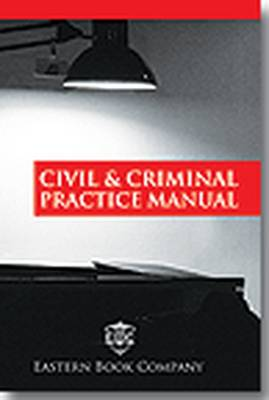 Civil and Criminal Practice Manual: with Supplement