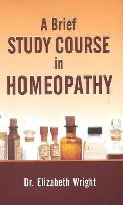 A Brief Study Course in Homoeopathy