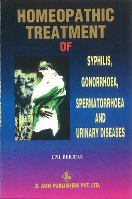Homoeopathic Treatment of Syphilis, Gonorrhoea & Urinary Diseases