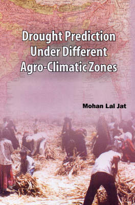 Drought Prediction Under Different Agro Climatic Zones
