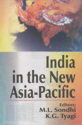 India in the New Asia-Pacific: Technology Economics, Social & Culture Aspects