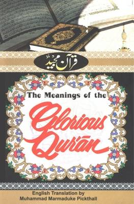 The Meanings of the Glorious Qur'an