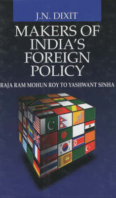 Makers of India's Foreign Policy