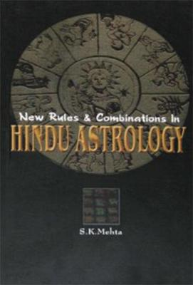 New Rules and Combinations in Hindu Astrology