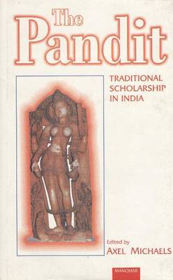 The Pandit: Traditional Scholarship in India
