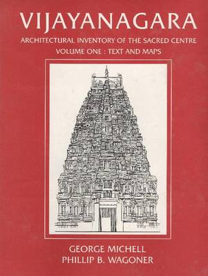 Vijayanagara: Architectural Inventory of the Sacred Centre: v. 1