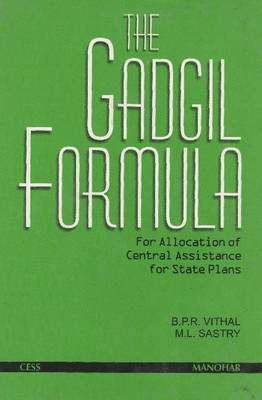 The Gadgil Formula: For Allocation of Central Assistance for State Plans