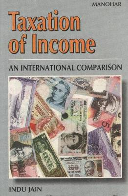 Taxation of Income: An International Comparison