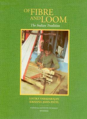 Of Fibre and Loom: The Indian Tradition