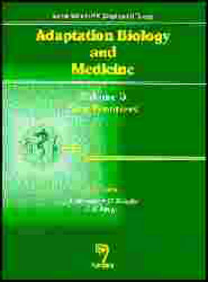 Adaptation Biology and Medicine: v. 3: New Frontiers