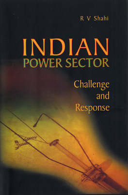 Indian Power Sector: Challenge and Response
