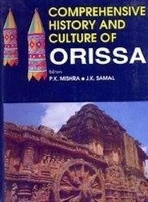 Comprehensive History and Culture of Orissa