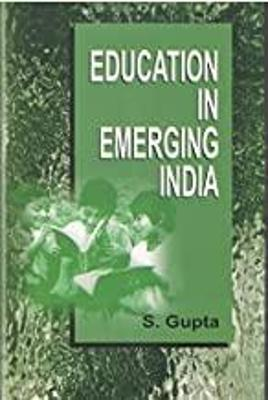 Education in Emerging India