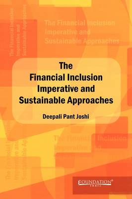 The Financial Lnclusion Lmperative and Sustainable Approaches