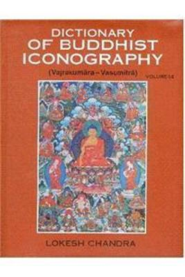 Dictionary of Buddhist Icongraphy: v. 1 Pt. 14