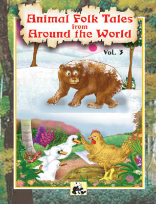 Animal Folk Tales from Around the World: v. 3