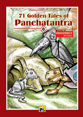 71 Golden Tales of Panchatantra: Collection 3
