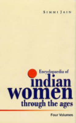 Encyclopaedia of India Women Through the Ages: v. 2